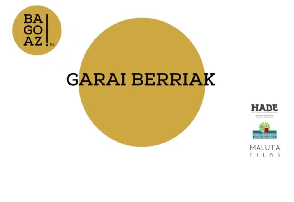 BAGOAZ! B1-57-Garai berriak