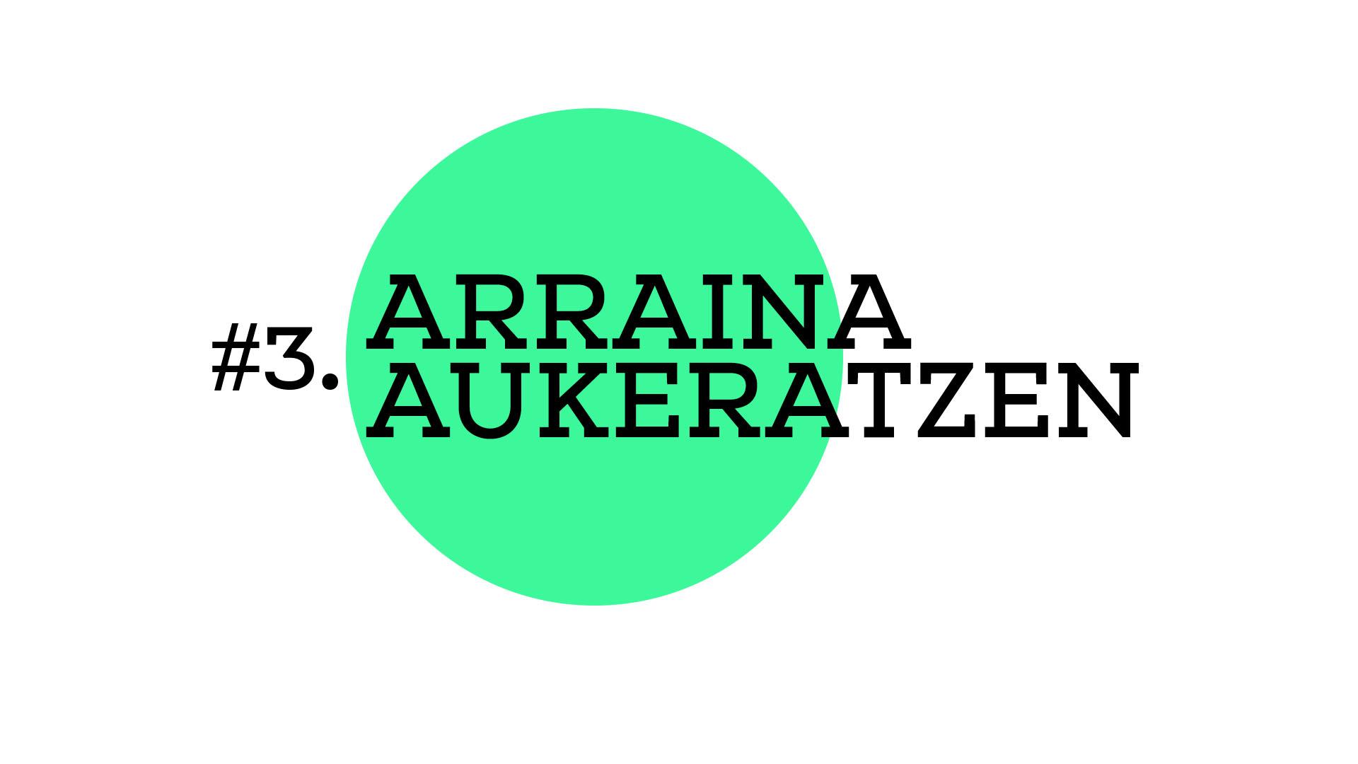 Arraina aukeratzen (A2E03)
