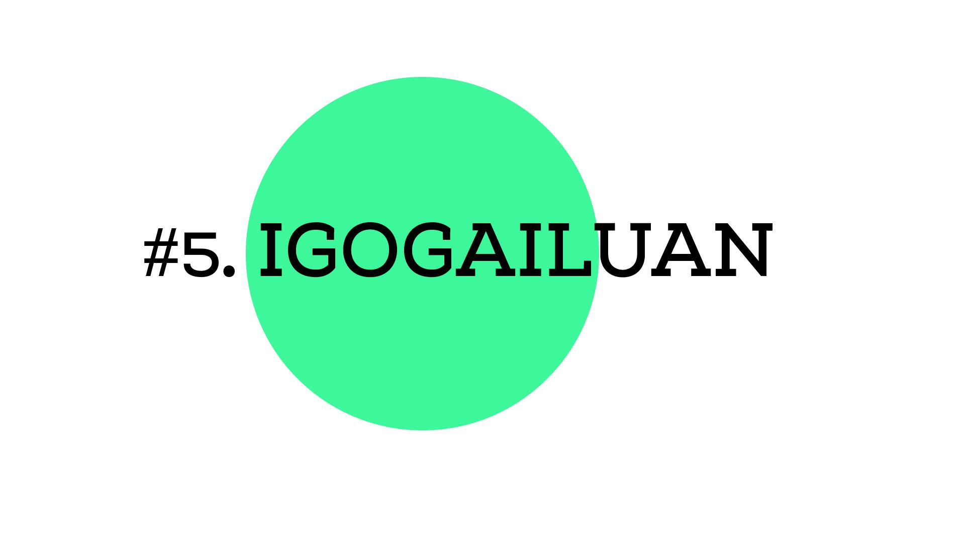 Igogailua (A1E05)