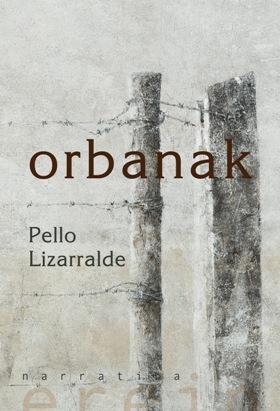 Pello Lizarralderen Orbanak liburua