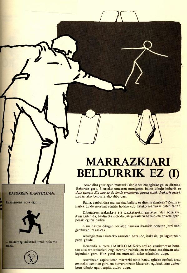 Marrazkiari beldurrik ez (lehen zatia)