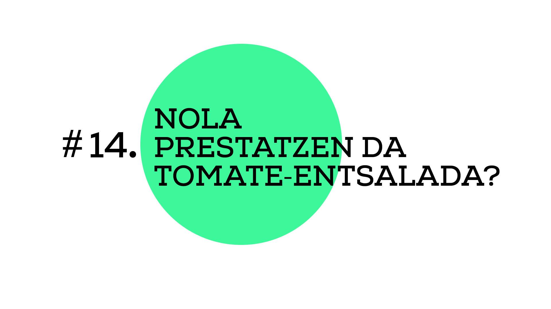 Nola prestatzen da tomate-entsalada? (A1E14)