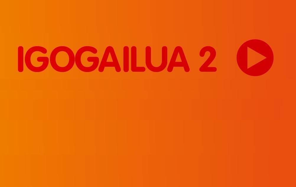 Igogailua-2. atala