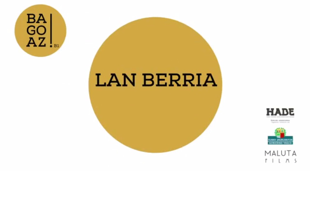 BAGOAZ! B1-8- Lan berria