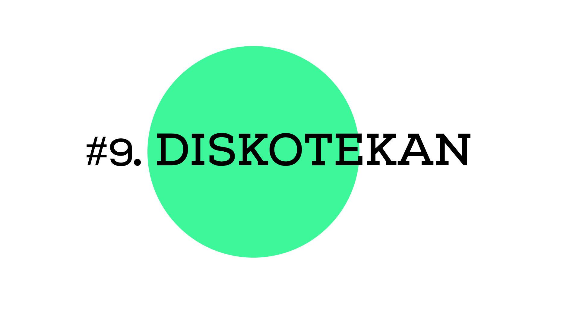 Diskotekan (A1E09)