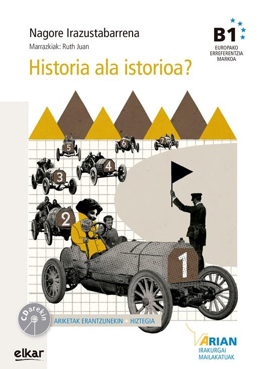 Historia ala istorioa? (+ CD)