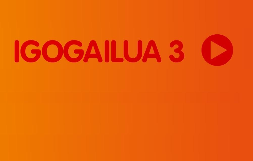 Igogailua-3. atala