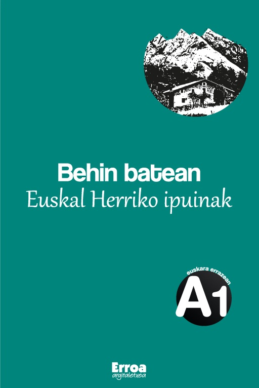 Behin batean: Euskal Herriko ipuinak