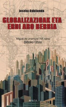 Globalizazioak eta Erdi Aro berria
